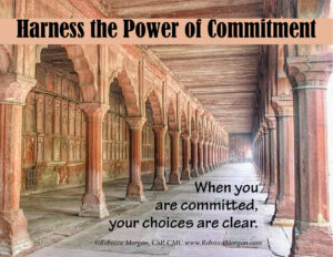 Harness the Power of Commitment